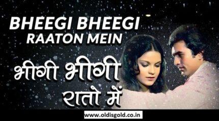 Bheegi Bheegi Raaton Mein