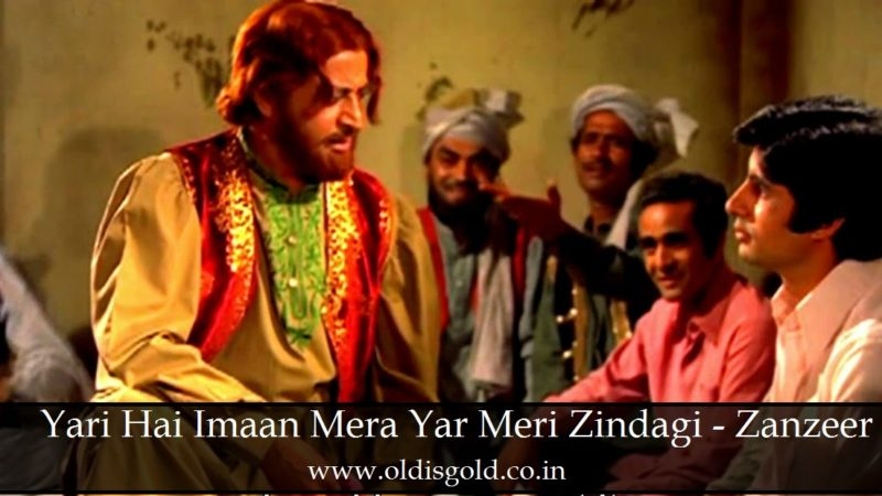 Yari Hai Iman Mera - zanzeer - oldisgold mp3 songs download - oldisgold.co.in