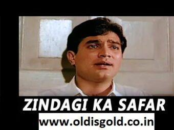 Zindagi Ka Safar Hai Ye Kaisa Safar-oldisgold.co.in