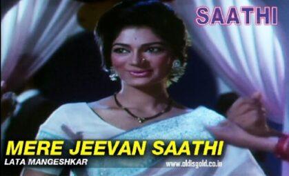 Mere Jeevan Sathi-Sathi-Rajendra Kumar-Vyjayantimala-Lata Mangeshkar