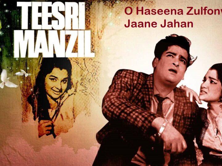 O Haseena Zulfonwali Jaane Jahan-Teesri Manzil-Mohammed Rafi Asha Bhosle-www.oldisgold.co.in