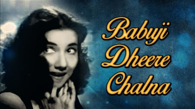 Babuji Dheere Chalna – Aar Paar- Geeta Dutt- Evergreen songs – Old is Gold songs