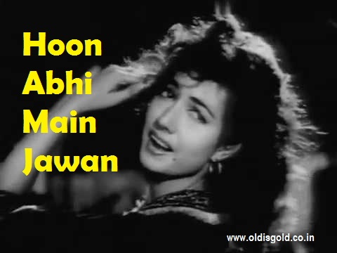 Hoon Abhi Main Jawan – Aar Paar- Geeta Dutt- Evergreen songs – Old is Gold songs