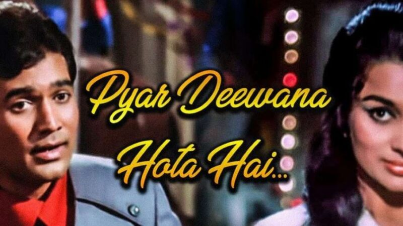 Pyar Deewana Hota Hai-Kishore Kumar-RajeshKhanna-oldisgoldcoin